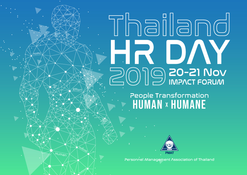 Thailand HR Day 2019 - People Transformation: Human x Humane